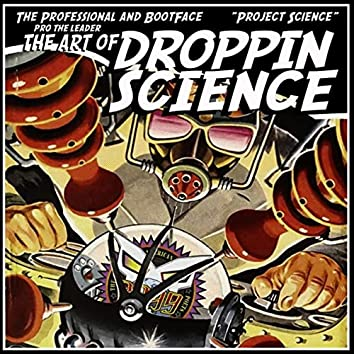 Project Science: The Art of Droppin' Science
