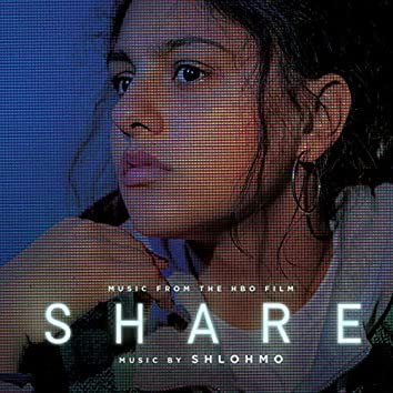 Share (Music from the HBO Film)