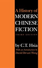 A History of Modern Chinese Fiction: Third Edition