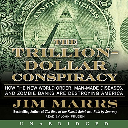 The Trillion-Dollar Conspiracy Unabridged audiobook cover art