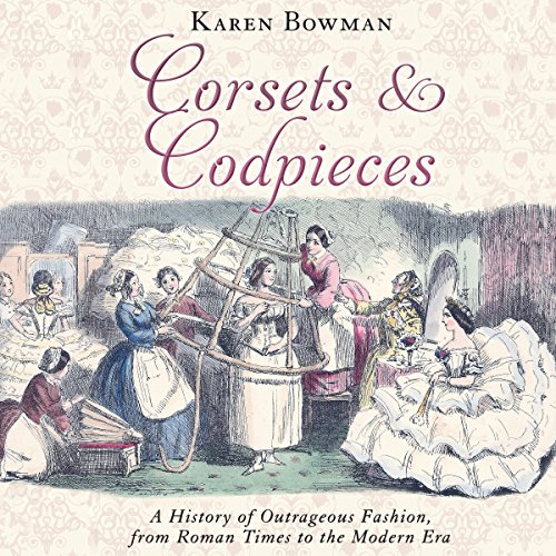 Corsets and Codpieces audiobook cover art