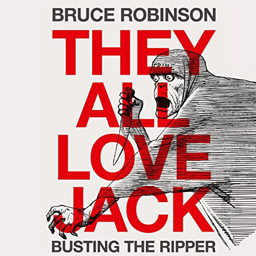 They All Love Jack: Busting the Ripper  By  cover art