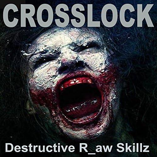 Crosslock