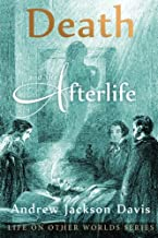 Death and the Afterlife (Life on Other Worlds Series)
