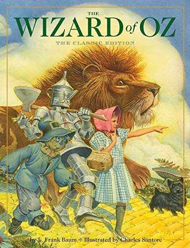 The Wizard of Oz (The Classic Edition)