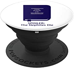 Funny LDS Nephites Book of Mormon Spoiler - PopSockets Grip and Stand for Phones and Tablets