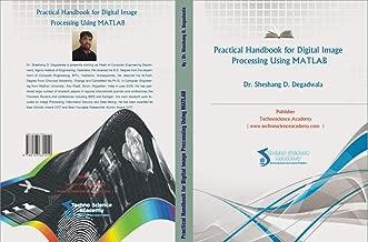 PRACTICAL HANDBOOK FOR   DIGITAL IMAGE PROCESSING USING MATLAB (1)