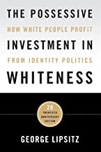 possessive investment in whiteness