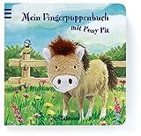 Mein Fingerpuppenbuch mit Pony Pit (Fingerpuppenbücher)