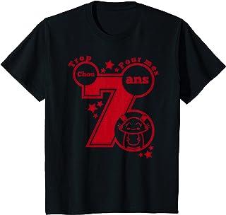 Enfant cadeau anniversaire 7 ans humour - trop chou pour mes 7 ans T-Shirt