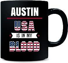 Austin Usa In My Blood Independence Day Gift - Mug