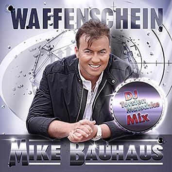 Waffenschein (DJ Torsten Matschke Mix)
