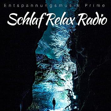 Schlaf Relax Radio - Entspannungsmusik Prime