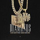 Diamonds (feat. Don Q & A Boogie)