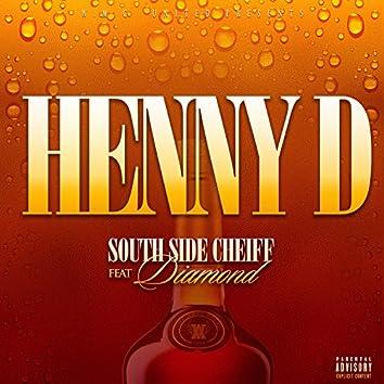 Henny D (feat. Diamond)