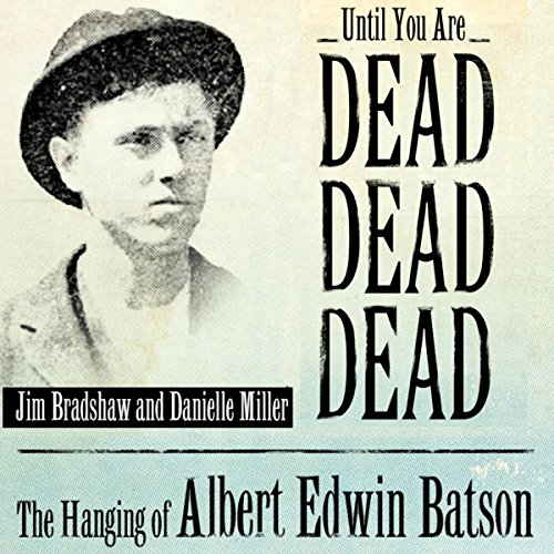 Until You Are Dead, Dead, Dead audiobook cover art