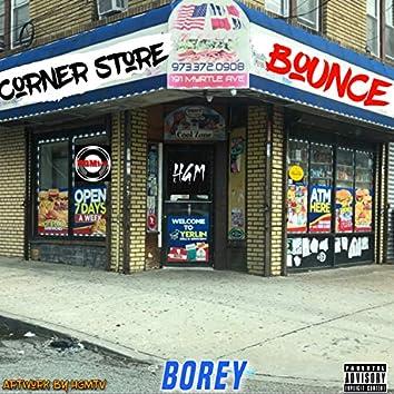 Corner Store Bounce