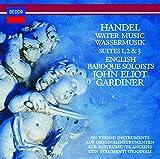 ヘンデル:組曲《水上の音楽》、組曲《王宮の花火の音楽》