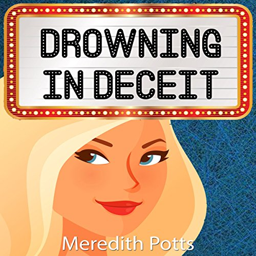 Drowning in Deceit     Hope Hadley Cozy Mystery Series, Book 4              By:                                                                                                                                 Meredith Potts                               Narrated by:                                                                                                                                 Rachel Carr                      Length: 1 hr and 53 mins     17 ratings     Overall 4.1