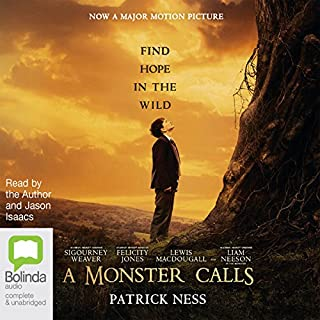 A Monster Calls                   By:                                                                                                                                 Patrick Ness                               Narrated by:                                                                                                                                 Jason Isaacs,                                                                                        Patrick Ness                      Length: 3 hrs and 51 mins     423 ratings     Overall 4.6