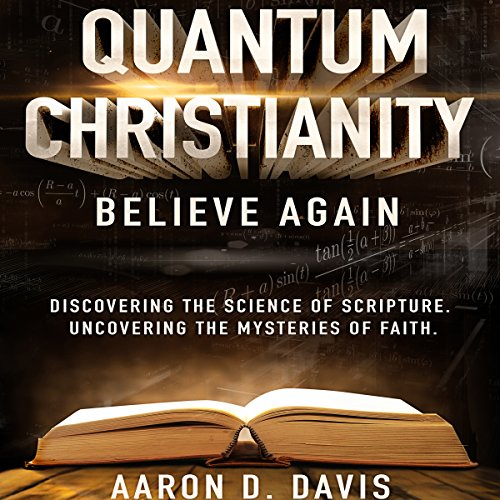 Quantum Christianity: Believe Again audiobook cover art