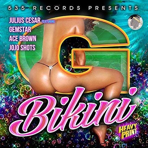 G Bikini (feat. Gemstar, Jojo Shot & Ace Brown) [Explicit]