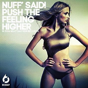 Push the Feeling Higher