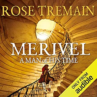 Merivel, A Man of His Time                   By:                                                                                                                                 Rose Tremain                               Narrated by:                                                                                                                                 Sean Barrett                      Length: 12 hrs and 33 mins     173 ratings     Overall 4.4