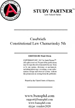 Case Briefs for the casebook Constitutional Law 5th Chemerinsky ISBNS: 9781454876472, 9781454885986, 9781454885887, 9781454885931, 1454876476