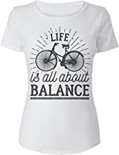 Finest Prints Life Is All About Balance Riding A Bicycle Camiseta para Mujer