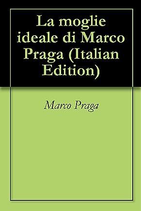 La moglie ideale di Marco Praga