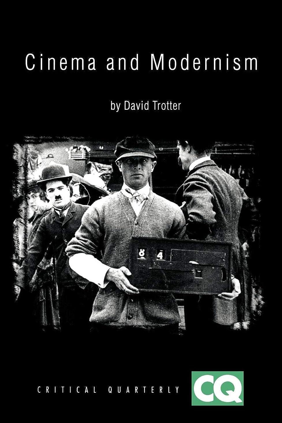 韻動機付ける不快Cinema and Modernism (Critical Quarterly Book Series)