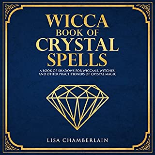 Wicca Book of Crystal Spells: A Book of Shadows for Wiccans, Witches, and Other Practitioners of Crystal Magic cover art