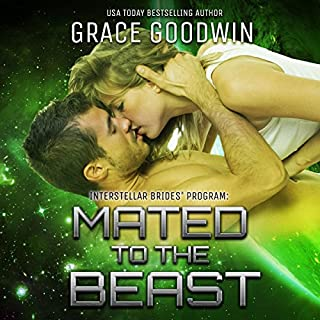 Mated to the Beast     Interstellar Brides, Book 5              Written by:                                                                                                                                 Grace Goodwin                               Narrated by:                                                                                                                                 BJ Pottsworth,                                                                                        Audrey Conway                      Length: 5 hrs and 9 mins     4 ratings     Overall 4.8