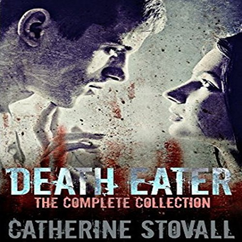 Death Eater: The Complete Collection audiobook cover art