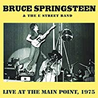 Live at the Main Point, 1975 by Bruce Springsteen (2011-04-17)