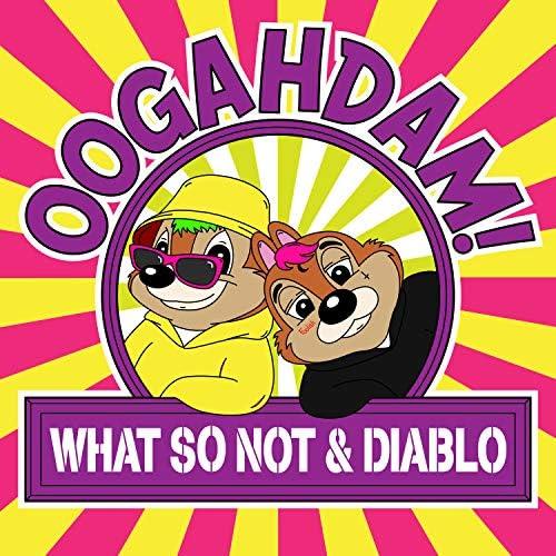 What So Not & Diablo