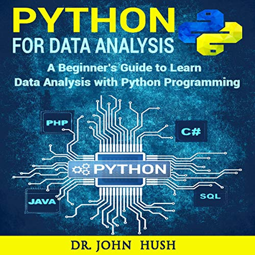 Page de couverture de Python for Data Analysis: A Beginner's Guide to Learn Data Analysis with Python Programming