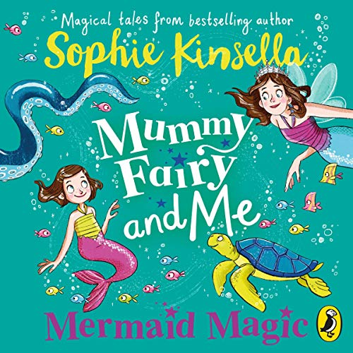 Mummy Fairy and Me: Mermaid Magic cover art
