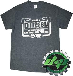 Diesel Power I Drive a Diesel Tee T Shirt Cummins Powersrtoke Dmax