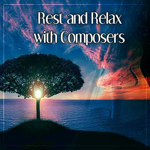 Classical Music Songs, Classical Ambient Relax Collective