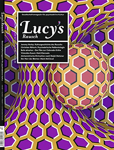 Lucy's Rausch Nr. 9: Das Gesellschaftsmagazin für psychoaktive Kultur