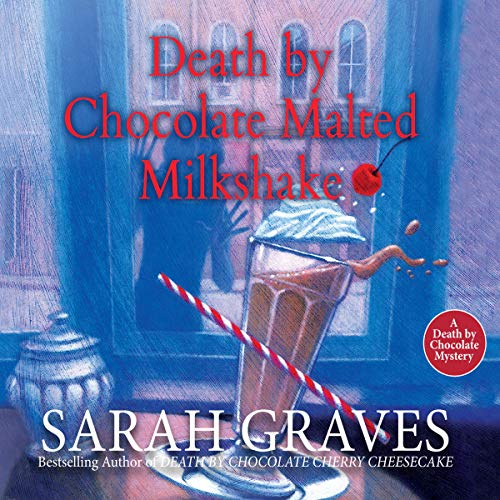 Death by Chocolate Malted Milkshake audiobook cover art