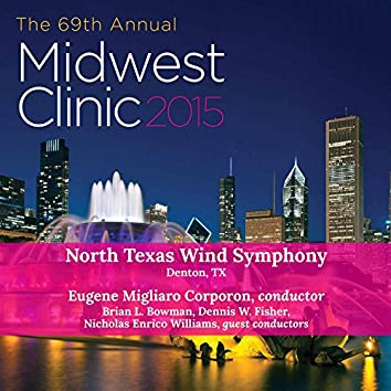 Midwest Clinic 2015: North West Wind Symphony (Live)