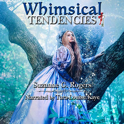 Whimsical Tendencies audiobook cover art