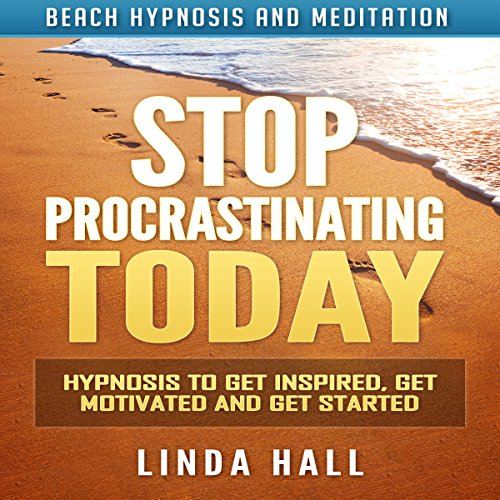 Stop Procrastinating Today audiobook cover art