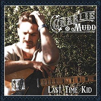 Last Time Kid