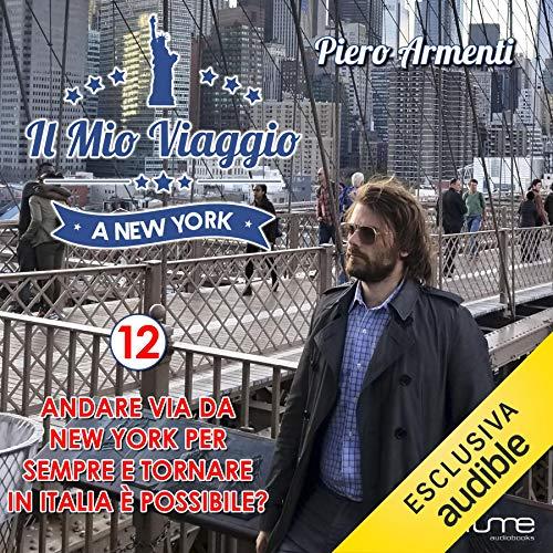 Andare via da New York per sempre e tornare in Italia è possibile? copertina