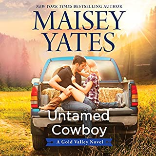 Untamed Cowboy     A Gold Valley Novel              Written by:                                                                                                                                 Maisey Yates                               Narrated by:                                                                                                                                 Suzanne Elise Freeman                      Length: 14 hrs and 59 mins     2 ratings     Overall 5.0