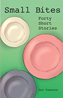 Small Bites: Forty Short Stories